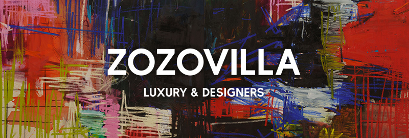 ZOZOVILLA LUXURY AND DESIGNERS