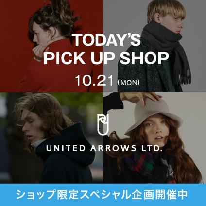 TODAY'S PICK UP SHOP UNITED ARROWS LTD.