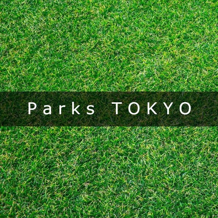 Parks TOKYO