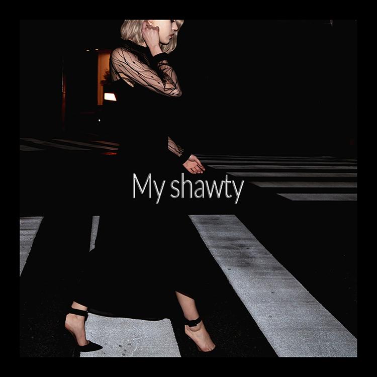 My shawty