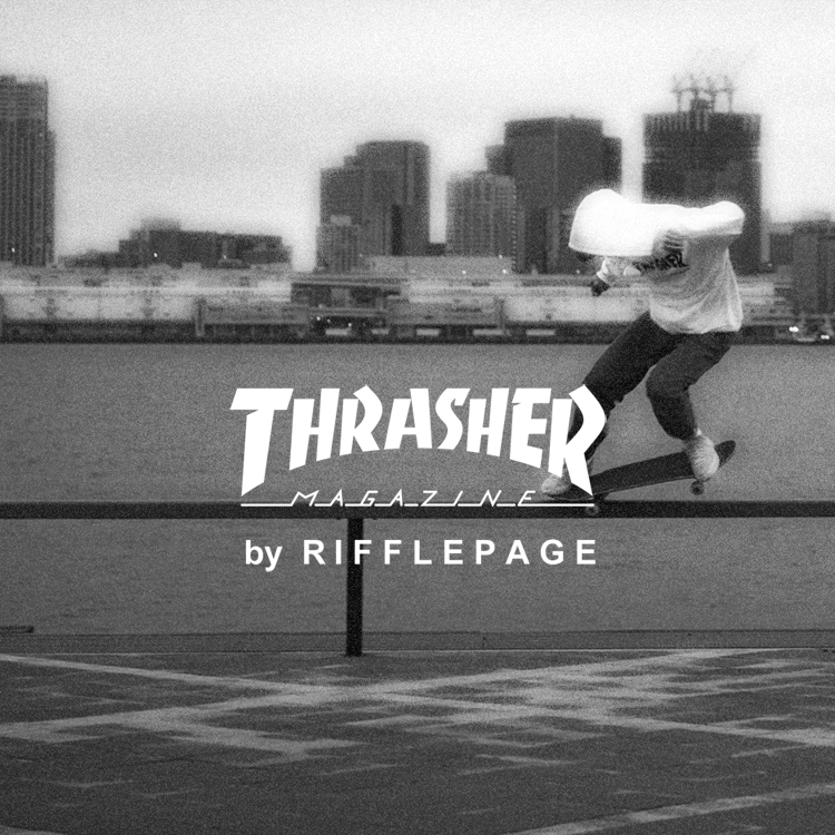 THRASHER by RIFFLEPAGE