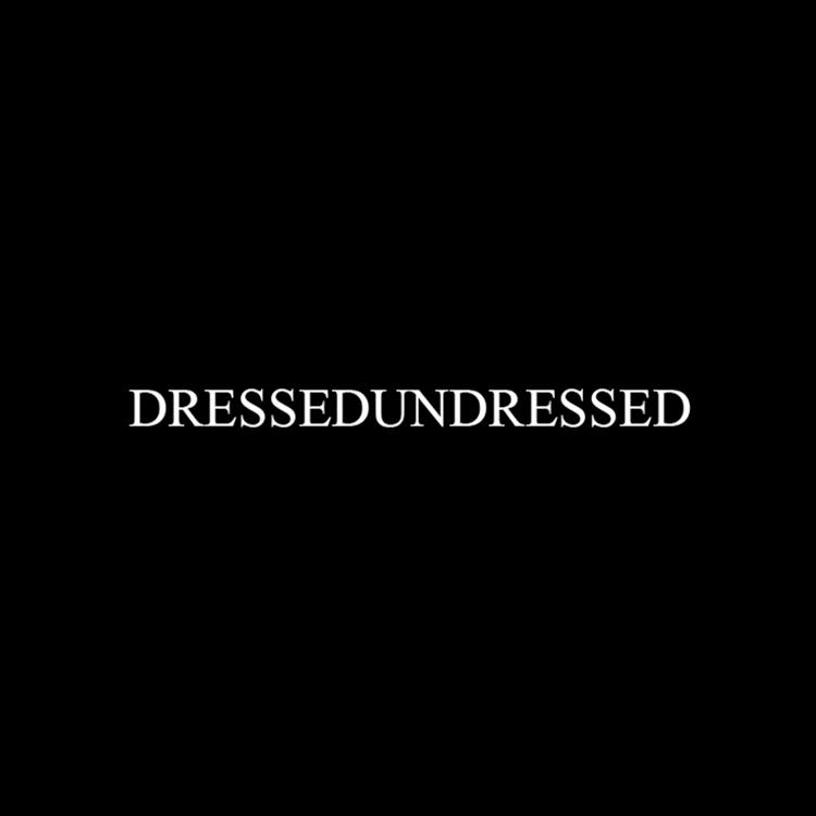 DRESSEDUNDRESSED