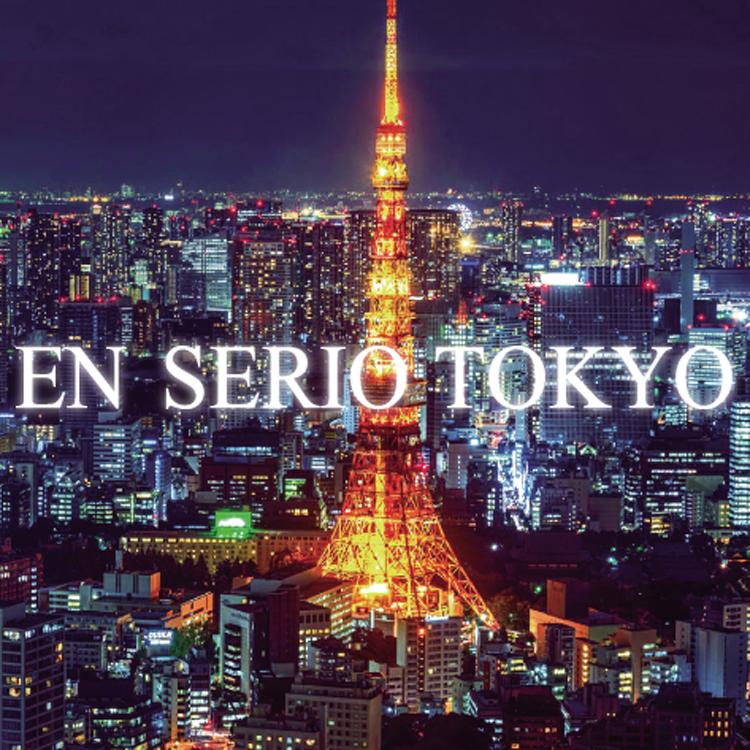 En serio TOKYO