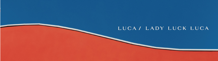 LUCA/LADY LUCK LUCA(ルカ/レディラックルカ)