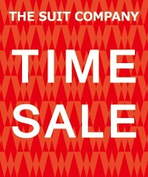 THE SUIT COMPANY(ザ・スーツカンパニー)のショップニュース「☆期間限定TIME SALE開催中☆」