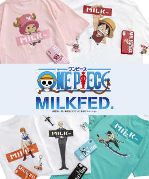MILKFED.(ミルクフェド)のショップニュース「【MILKFED.×ONE PIECE】大人気アニメとのコラボレーションアイテムをリリース!!」