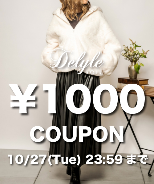 Delyle NOIR(デイライルノアール)のショップニュース「24h限定1000円クーポン配布中!」