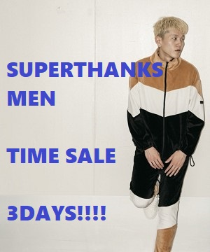 SUPERTHANKS BOX(スーパーサンクス ボックス)のショップニュース「SUPERTHANKS MEN TIME SALE 3DAYS!!!!」