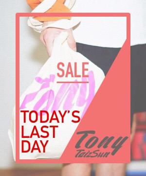 TonyTaizsun(トニータイズサン)のショップニュース「【明日1:59マデ!!】ZOZOTOWNタイムセール!」