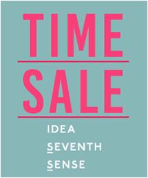 IDEA SEVENTH SENSE(イデアセブンスセンス)のショップニュース「【新生活応援】タイムセール本日最終日!!」