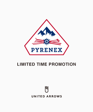 UNITED ARROWS(ユナイテッドアローズ)のショップニュース「【PYRENEX LIMITED TIME PROMOTION】開催中」