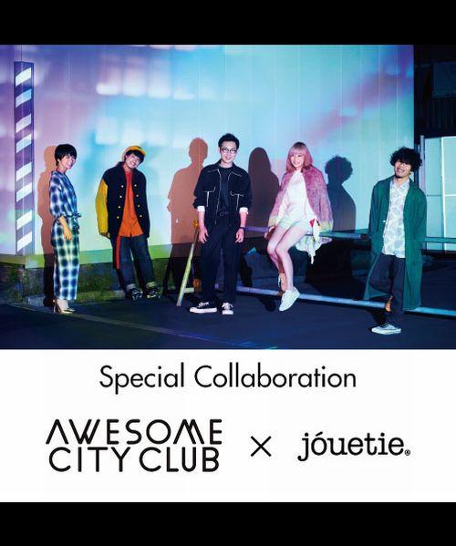 jouetie(ジュエティ)のショップニュース「【 ついに情報解禁! 】Awesome City Club × jouetieコラボイベントが決定!!」