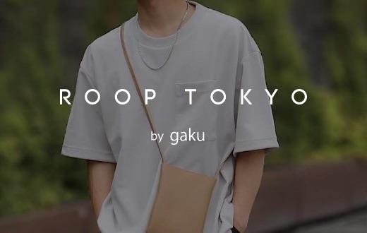 ROOP TOKYO by gaku