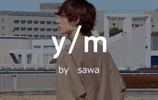 y/m by sawa